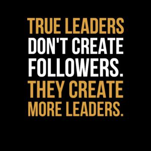 What Every Leader Wants In A Follower—PART 2